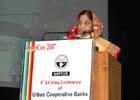 SPEECH BY HON'BLE PRESIDENT OF INDIA SMT. PRATIBHA DEVISINGH PATIL AT THE THE INAUGURAL SESSION OF THE 9TH ALL INDIA CONFERENCE OF URBAN COOPERATIVE BANKS AND CREDIT SOCIETIES